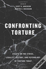 Confronting Torture 8211 Essays On E