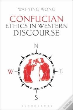 Wook.pt - Confucian Ethics In Western Discourse