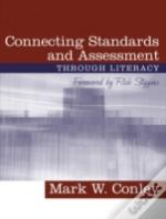 Connecting Standards And Assessments Through Literacy