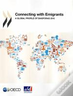 Connecting With Emigrants ; A Global Profile Of Diaporas 2015
