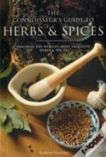 Connoisseur'S Guide To Herbs And Spices