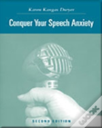 Conquering Speech Anxiety