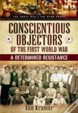 Wook.pt - Conscientious Objectors Of The First World War