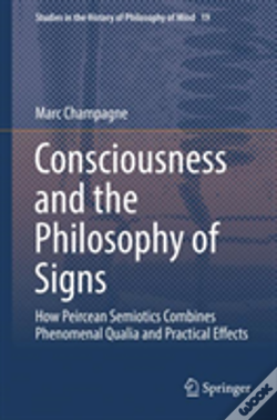 Wook.pt - Consciousness And The Philosophy Of Signs