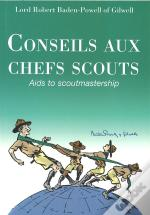 Conseils Aux Chefs Scouts ; Aids To Scoutmastership