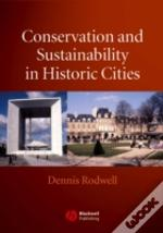 Conservation And Sustainability In Historic Cities