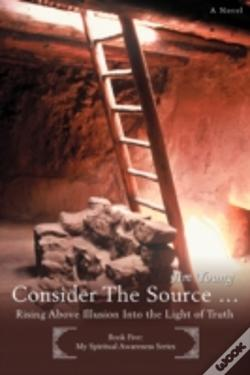 Wook.pt - Consider The Source .