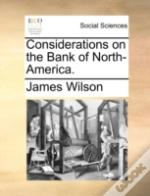 Considerations On The Bank Of North-Amer