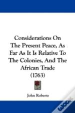 Considerations On The Present Peace, As