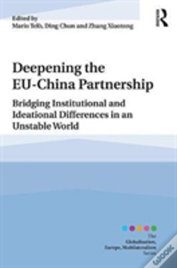 Wook.pt - Consolidating The Eu-China Partnership In An Unstable World