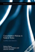 Consolidation Policies In Federal S