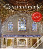 Constantinople  De Byzance A Istanbul