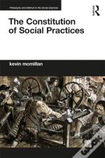 Constitution Of Social Practices