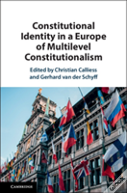 Wook.pt - Constitutional Identity In A Europe Of Multilevel Constitutionalism