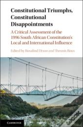 Constitutional Triumphs, Constitutional Disappointments
