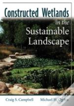 Constructed Wetlands In A Sustainable Landscape