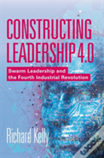 Constructing Leadership 4.0