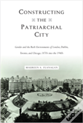 Constructing The Patriarchal City