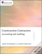 Construction Contractors: Accounting And Auditing