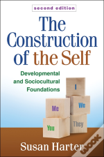 Construction Of The Self, Second Edition