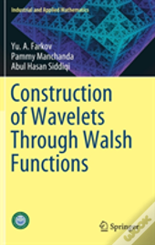 Construction Of Wavelets Through Walsh Functions