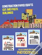 Construction Paper Crafts (Cut And Paste Buildings)