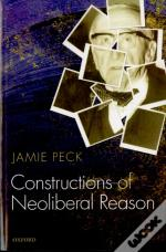 Constructions Of Neoliberal Reason