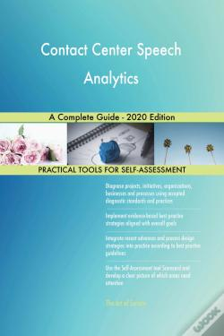 Wook.pt - Contact Center Speech Analytics A Complete Guide - 2020 Edition