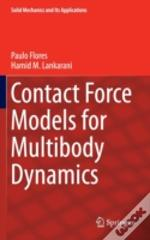Contact Force Models For Multibody Dynamics