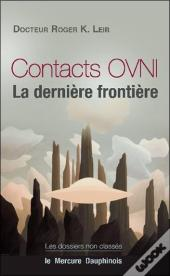 Contacts Ovni - La Derniere Frontiere