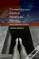 Contemporary Central American Fiction