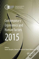 Contemporary Ergonomics And Human Factors 2015