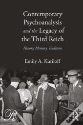 Contemporary Psychoanalysis And The Legacy Of The Third Reich