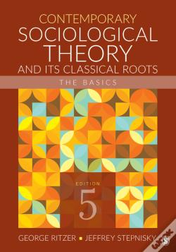 Wook.pt - Contemporary Sociological Theory And Its Classical Roots
