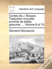 Contes De J. Bocace. Traduction Nouvelle