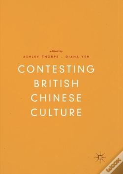 Wook.pt - Contesting British Chinese Culture