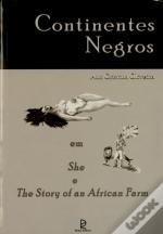 Continentes Negros em She e The Story of an African farm