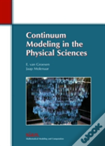 Continuum Modeling In The Physical Science