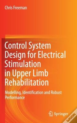Wook.pt - Control System Design For Electrical Stimulation In Upper Limb Rehabilitation