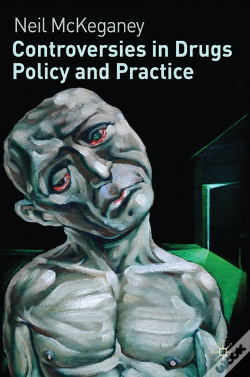 Wook.pt - Controversies In Drugs Policy And Practice