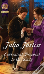 Convenient Proposal To The Lady (Hadley'S Hellions, Book 3)
