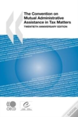 Wook.pt - Convention On Mutual Administrative Assistance In Tax Matters