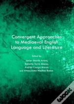 Convergent Approaches To Mediaeval English Language And Literature