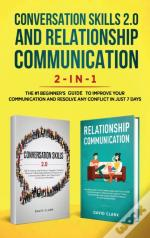 Conversation Skills 2.0 And Relationship Communication 2-In-1