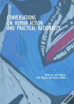 Wook.pt - Conversations On Human Action And Practical Rationality