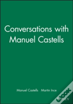 Conversations With Manuel Castells