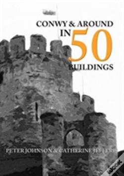 Wook.pt - Conwy & Around In 50 Buildings