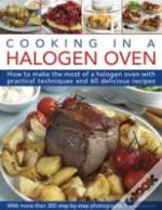 Cooking In A Halogen Oven
