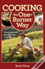 Cooking The One-Burner Way