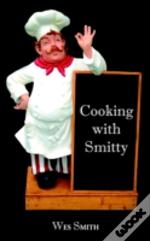 Cooking With Smitty